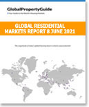 GLOBAL RESIDENTIAL MARKETS REPORT 8 JUNE 2021 - Global Property Guide